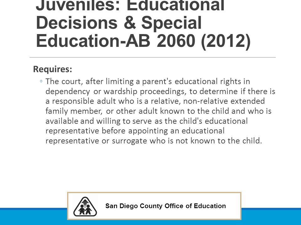 Juveniles: Educational Decisions & Special Education-AB 2060 (2012)