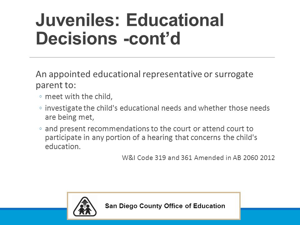 Juveniles: Educational Decisions -cont'd