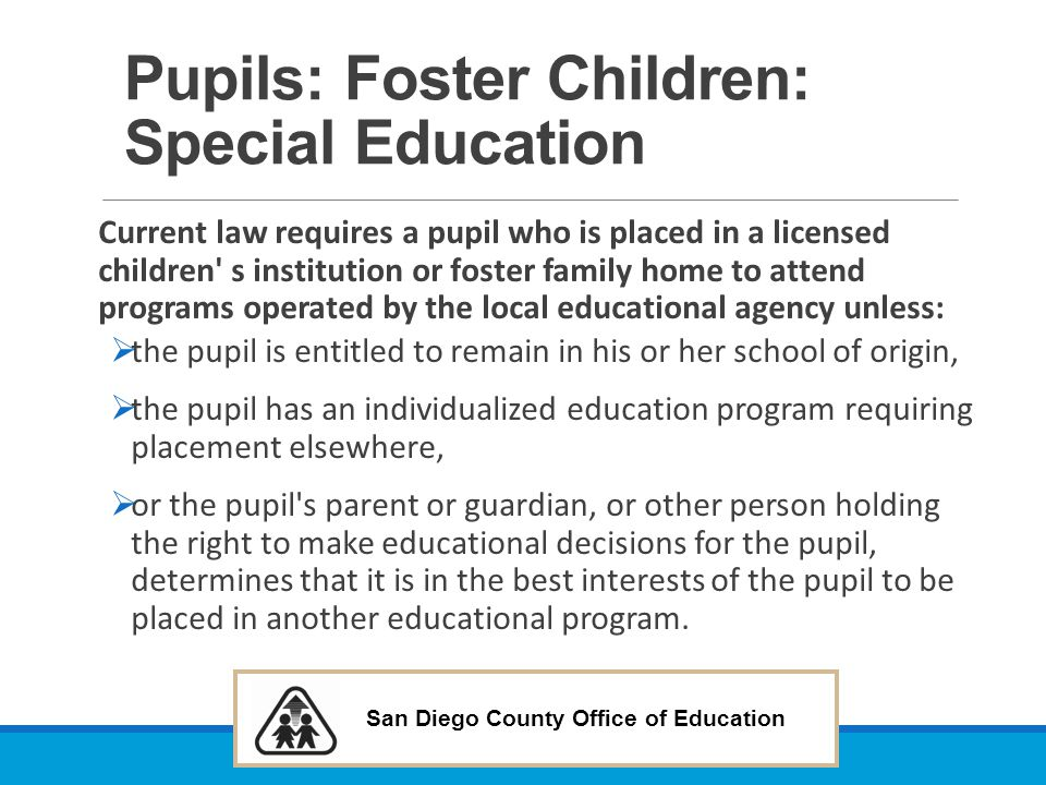 Pupils: Foster Children: Special Education