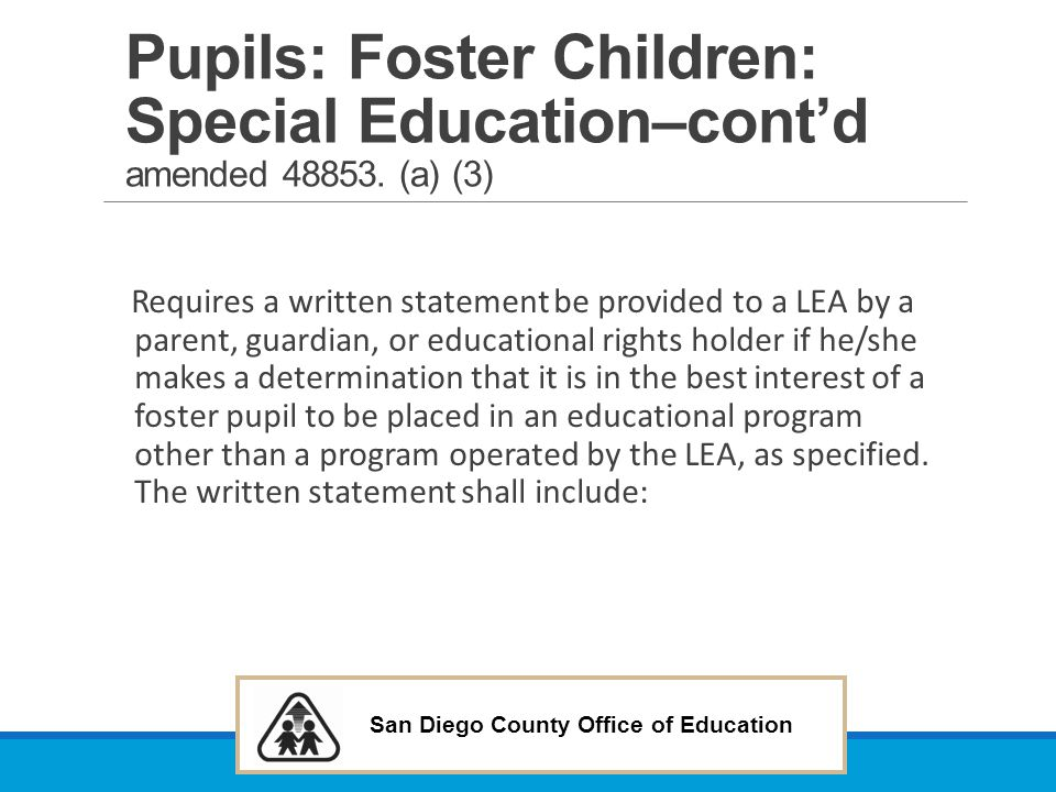 Pupils: Foster Children: Special Education–cont'd amended 48853