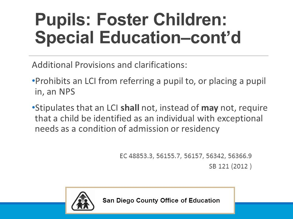 Pupils: Foster Children: Special Education–cont'd