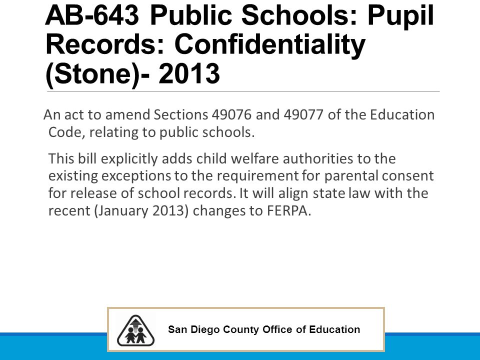 AB-643 Public Schools: Pupil Records: Confidentiality (Stone)- 2013