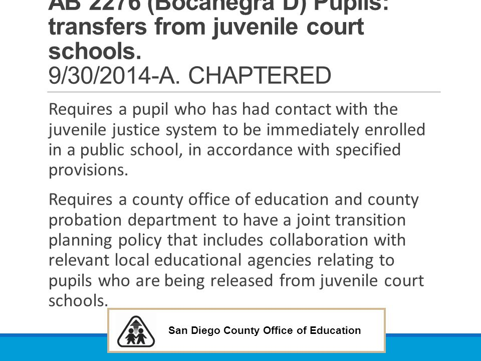 AB 2276 (Bocanegra D) Pupils: transfers from juvenile court schools