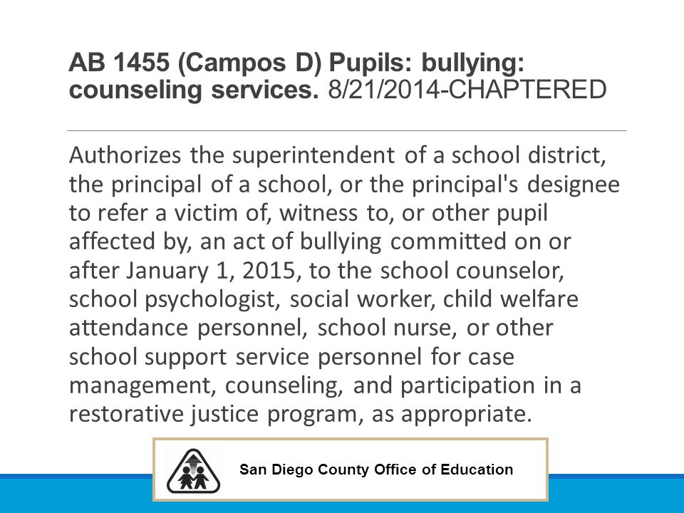 AB 1455 (Campos D) Pupils: bullying: counseling services