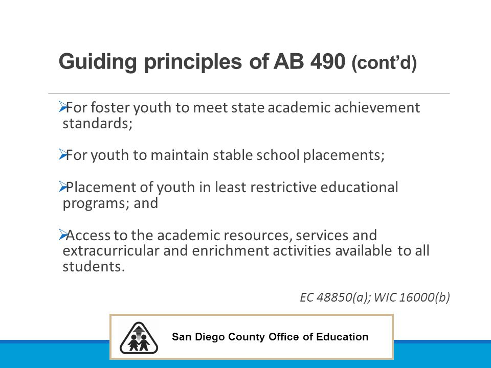 Guiding principles of AB 490 (cont'd)