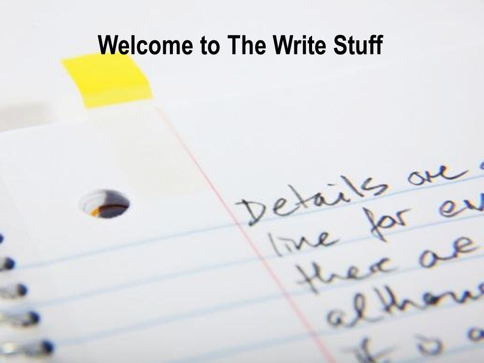 Welcome to The Write Stuff