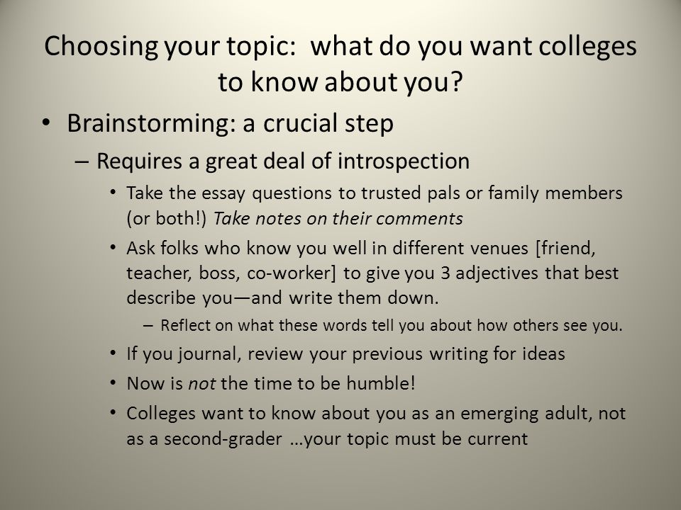 Choosing your topic: what do you want colleges to know about you
