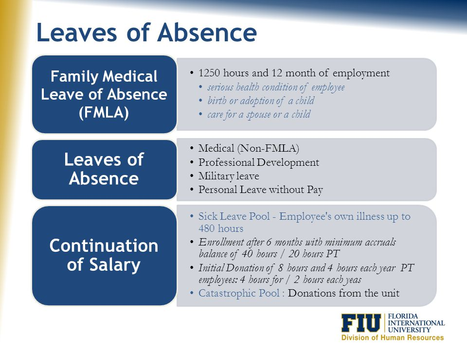 Family Medical Leave of Absence (FMLA) Continuation of Salary