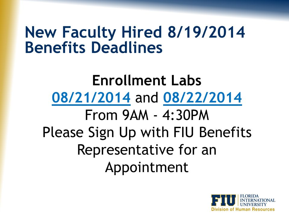 Please Sign Up with FIU Benefits Representative for an Appointment