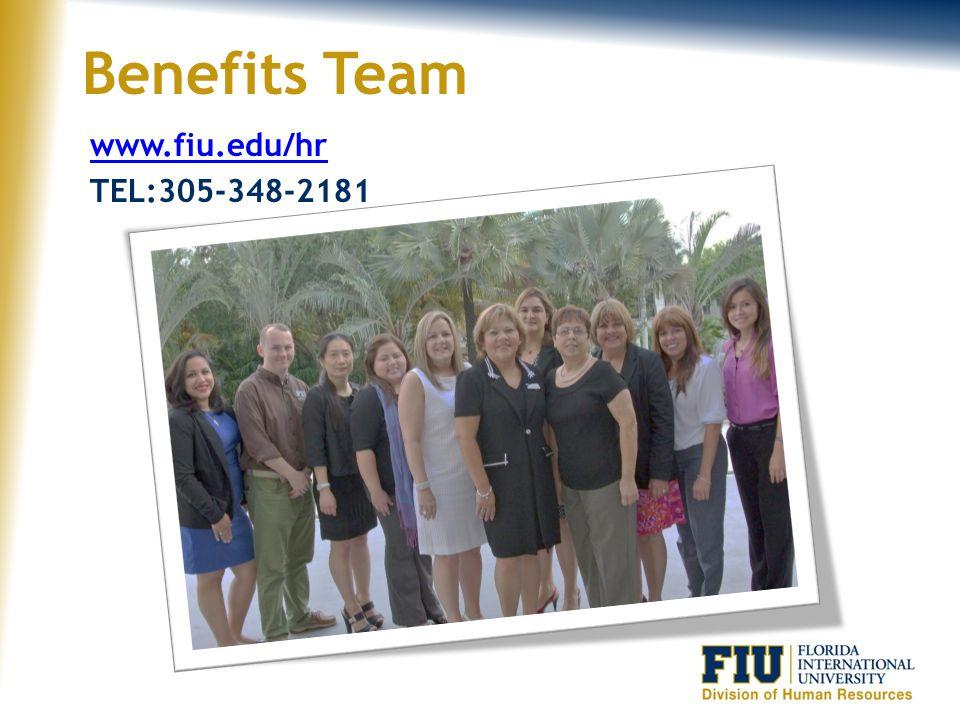 Benefits Team www.fiu.edu/hr TEL:305-348-2181