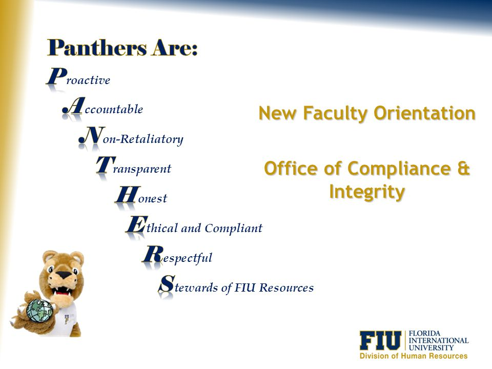 New Faculty Orientation Office of Compliance & Integrity