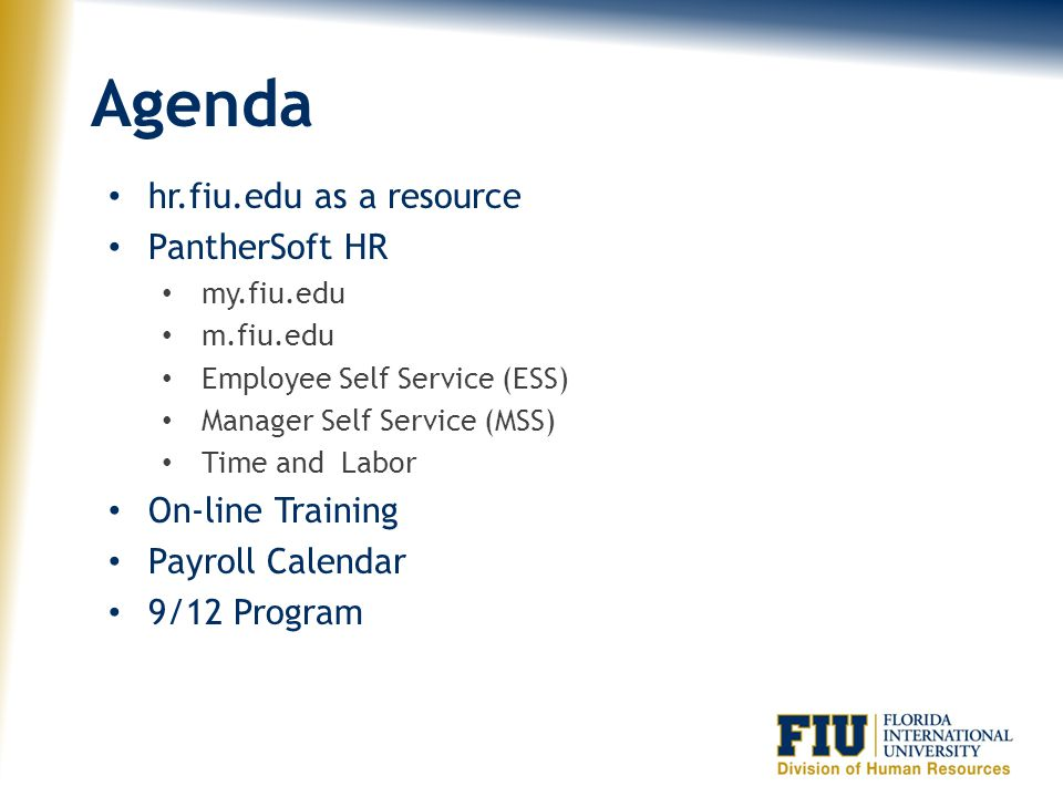 Agenda hr.fiu.edu as a resource PantherSoft HR On-line Training