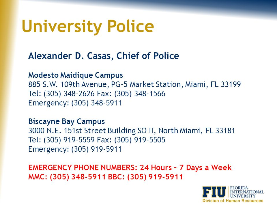 University Police Alexander D. Casas, Chief of Police