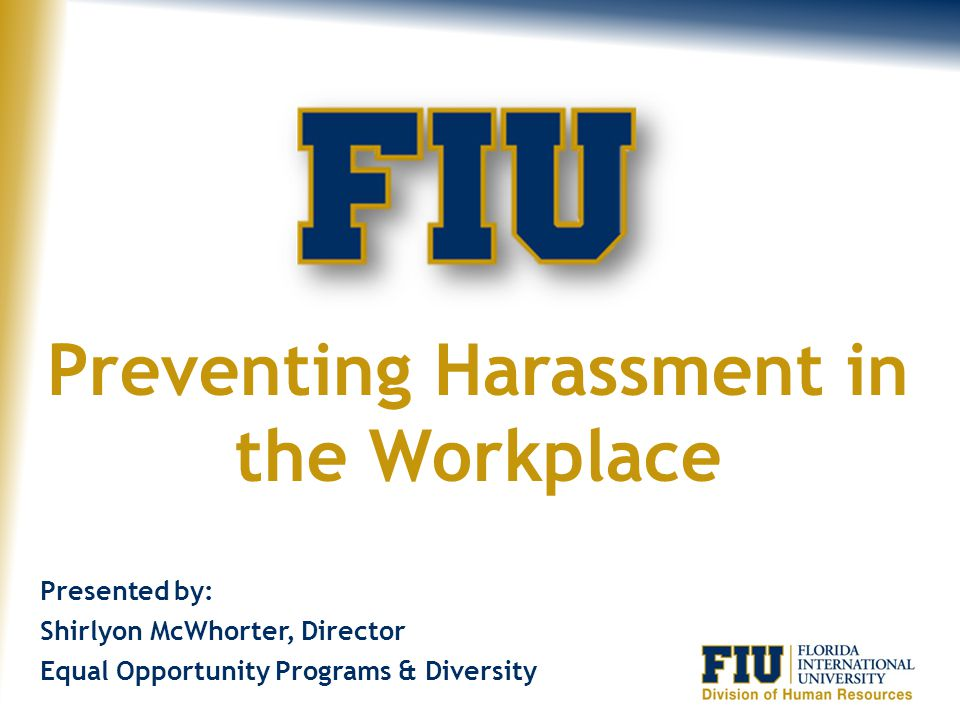 Preventing Harassment in the Workplace