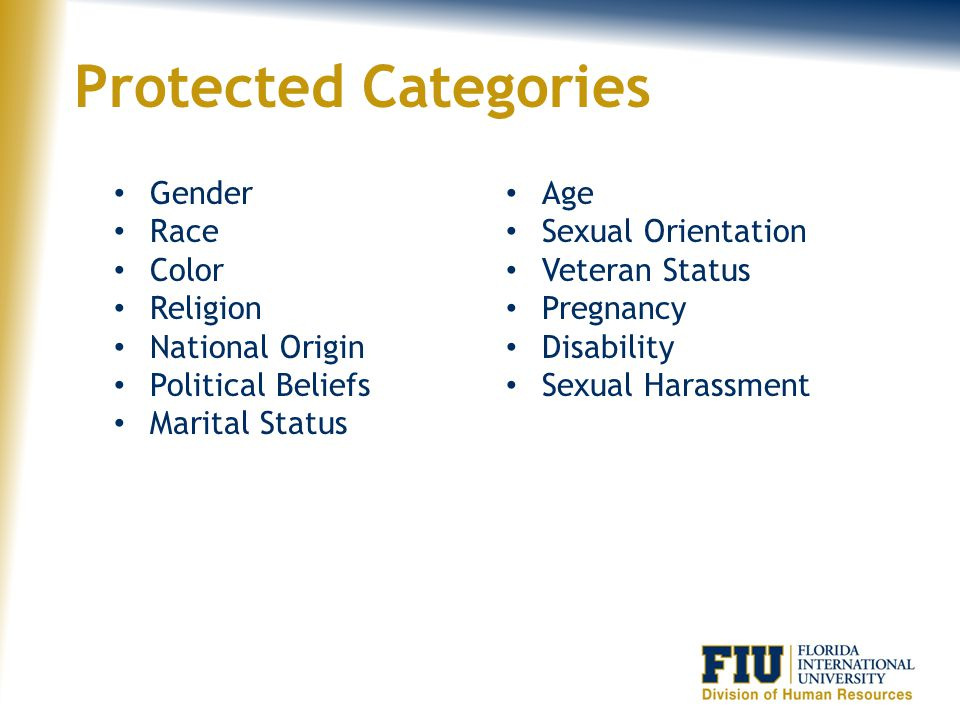 Protected Categories Gender Race Color Religion National Origin