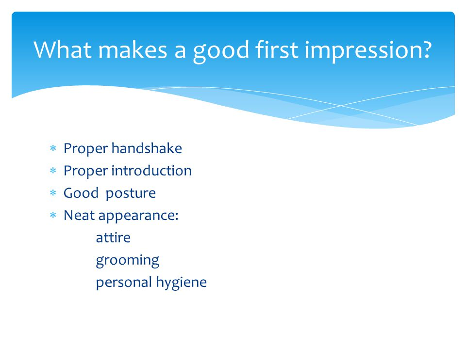 What makes a good first impression