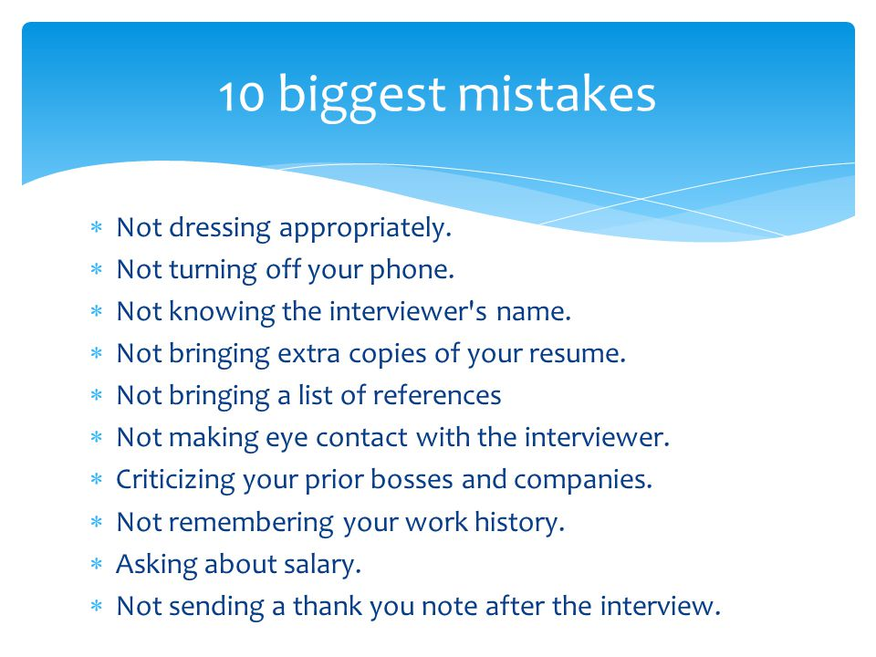 10 biggest mistakes Not dressing appropriately.