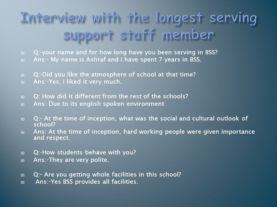 Interview with the longest serving support staff member