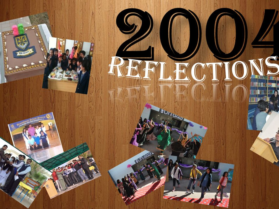 2004 Reflections