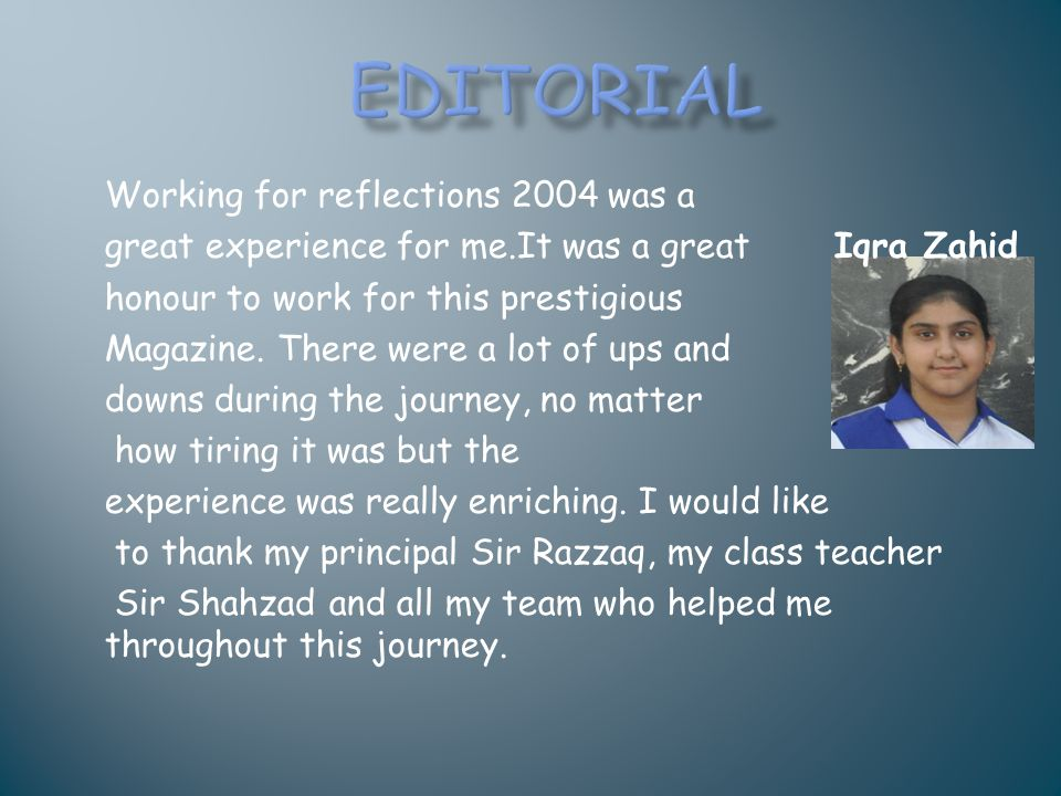 EDITORIAL Working for reflections 2004 was a