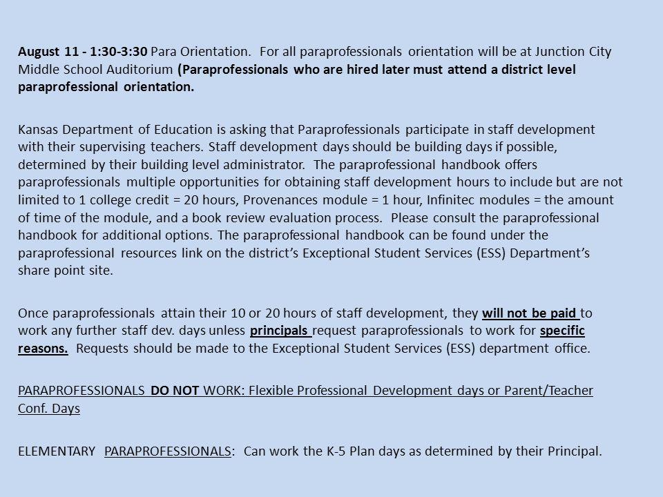 August 11 - 1:30-3:30 Para Orientation