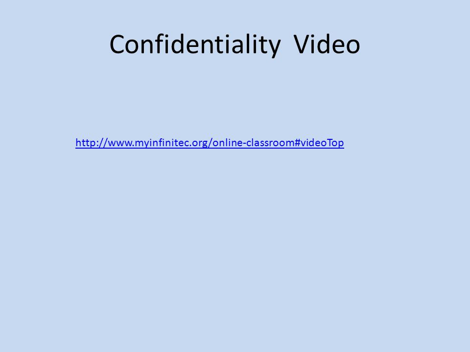 Confidentiality Video