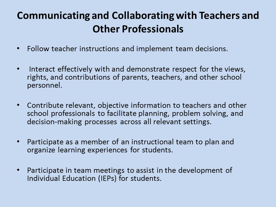 Communicating and Collaborating with Teachers and Other Professionals