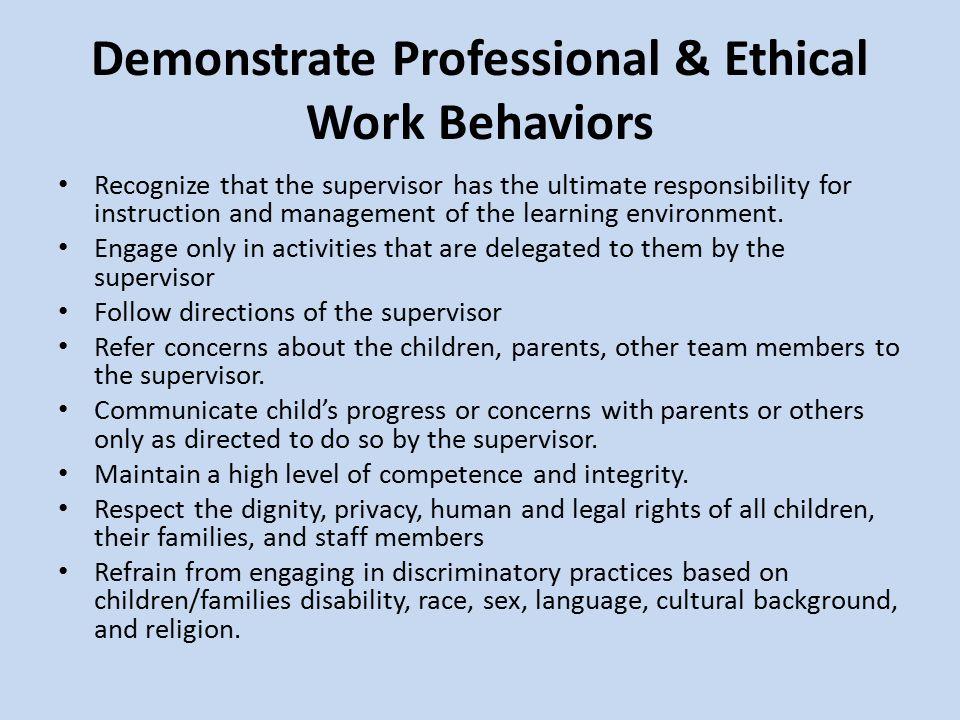 Demonstrate Professional & Ethical Work Behaviors