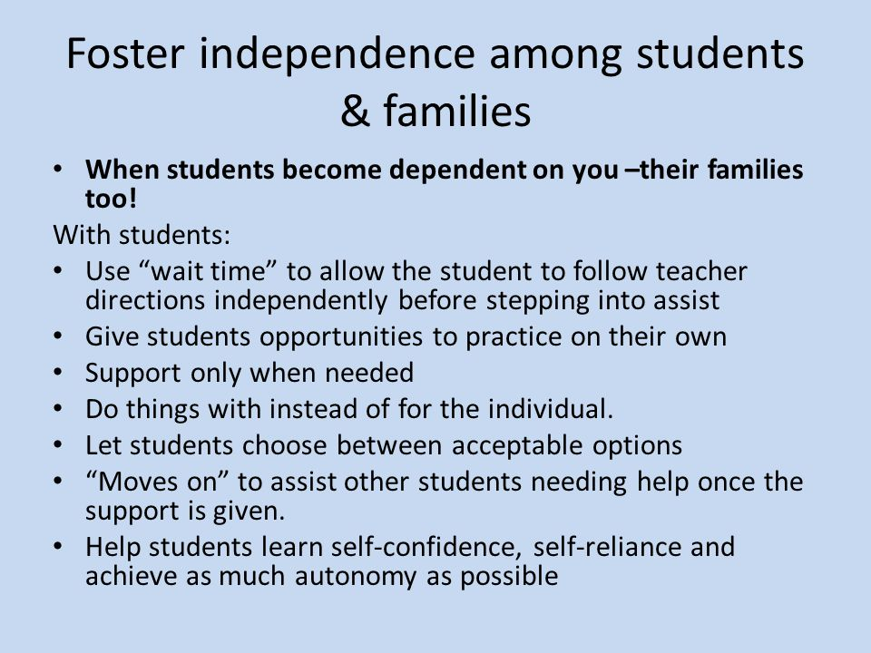 Foster independence among students & families