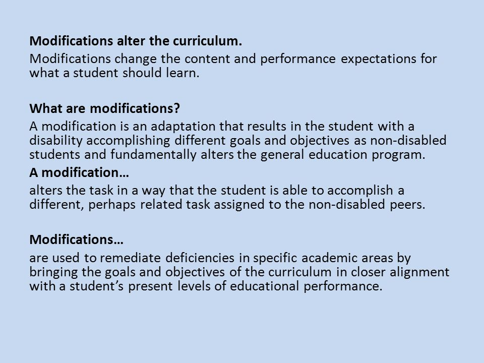 Modifications alter the curriculum