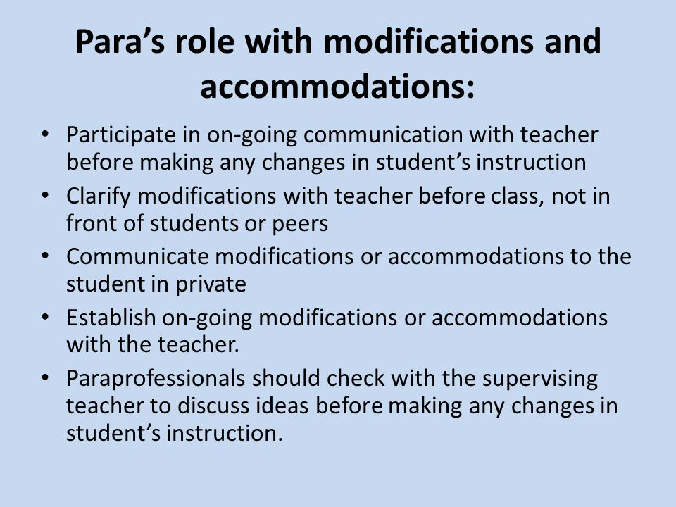Para's role with modifications and accommodations: