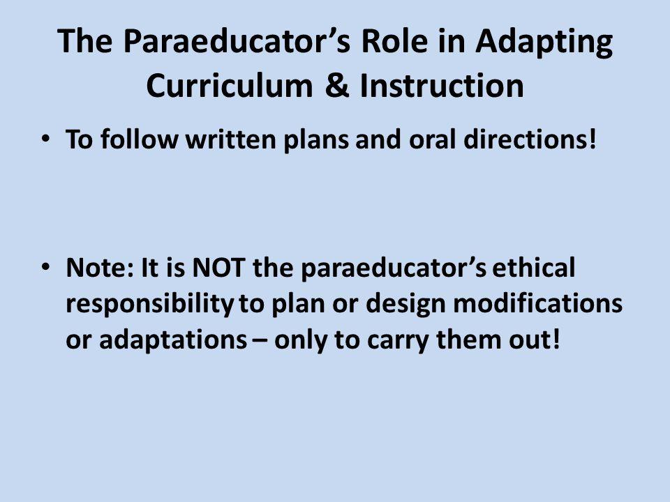 The Paraeducator's Role in Adapting Curriculum & Instruction