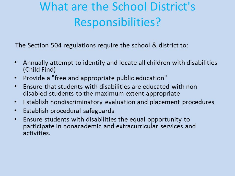 What are the School District s Responsibilities
