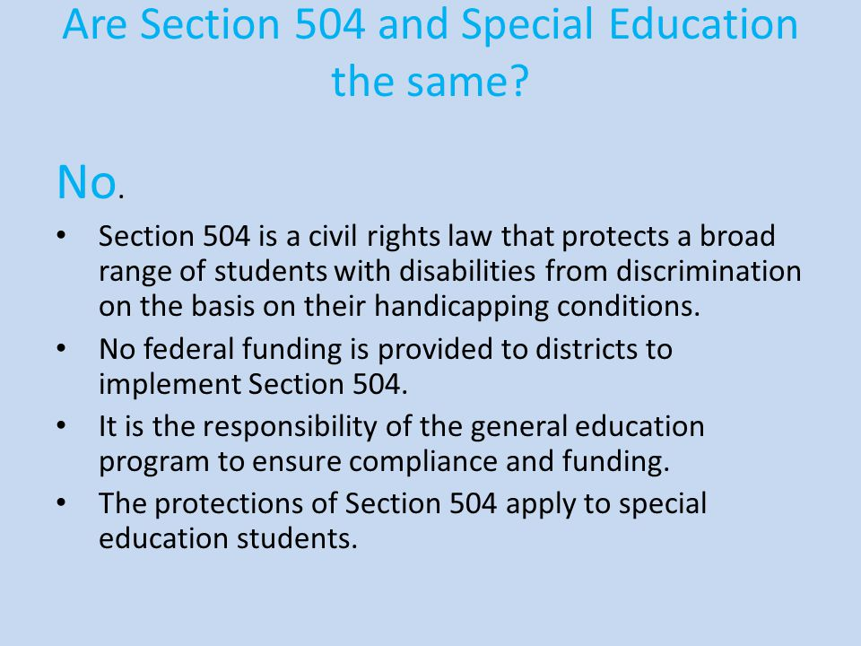 Are Section 504 and Special Education the same