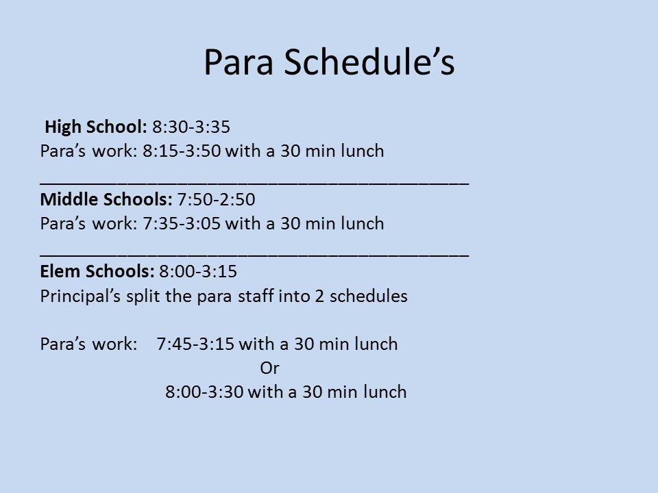 Para Schedule's High School: 8:30-3:35