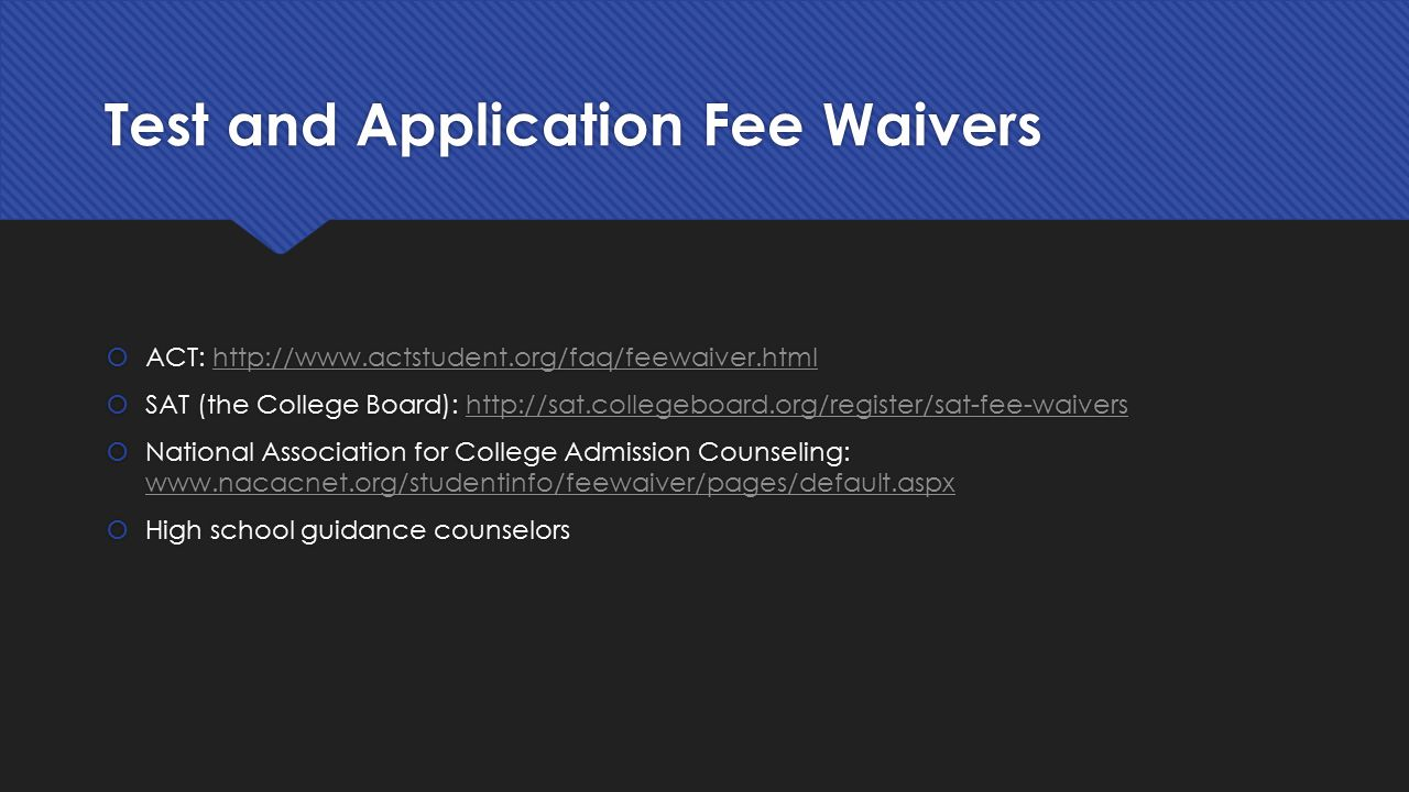Test and Application Fee Waivers