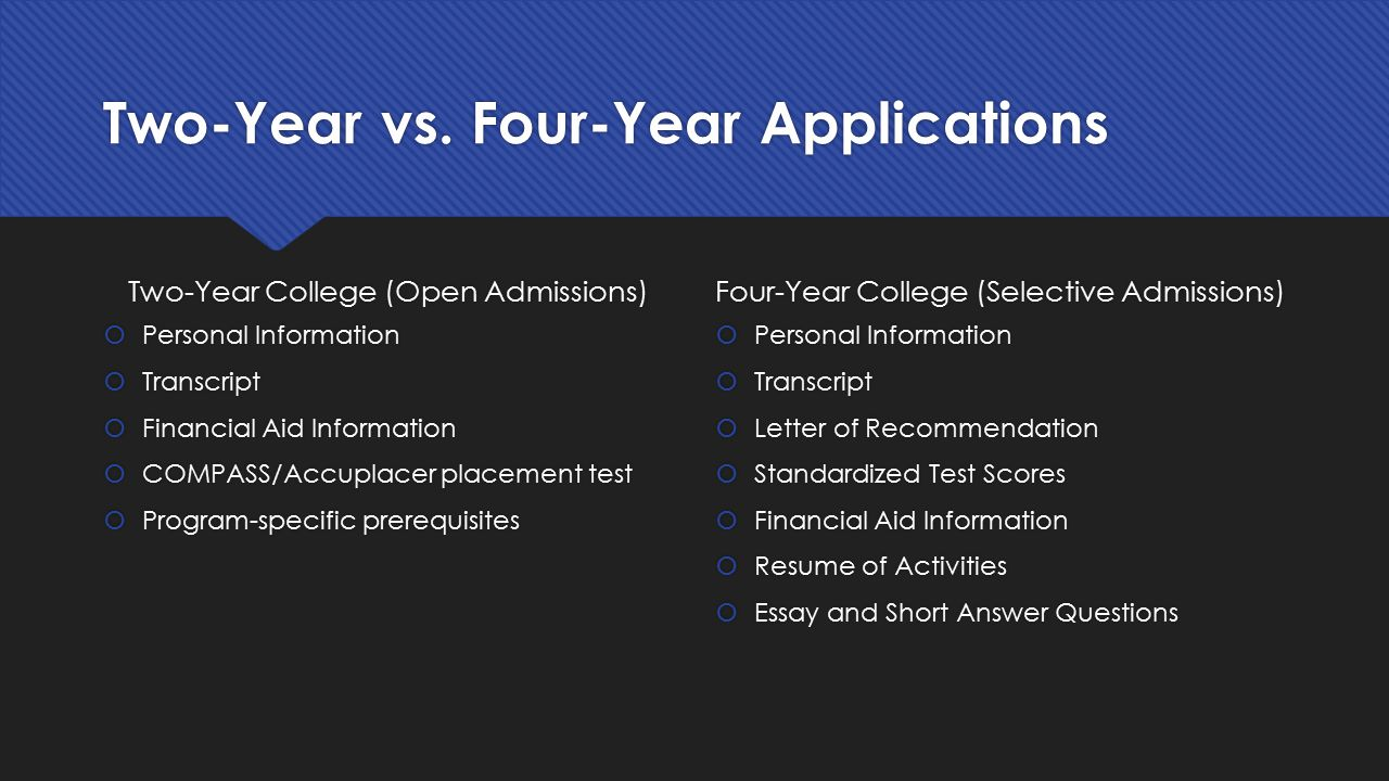 Two-Year vs. Four-Year Applications