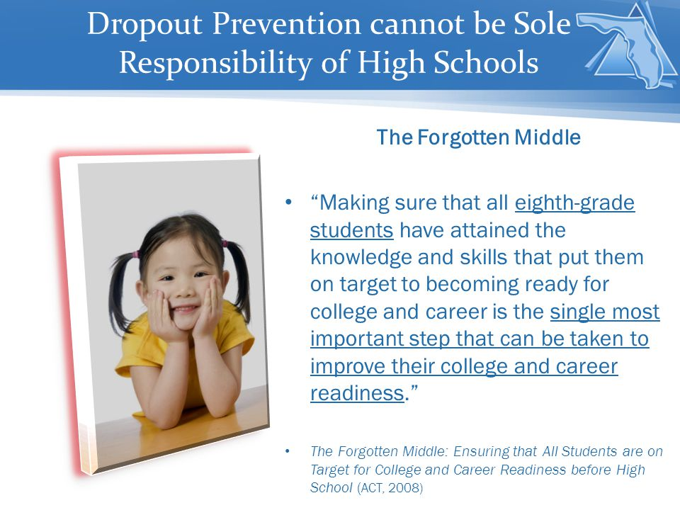 Dropout Prevention cannot be Sole Responsibility of High Schools