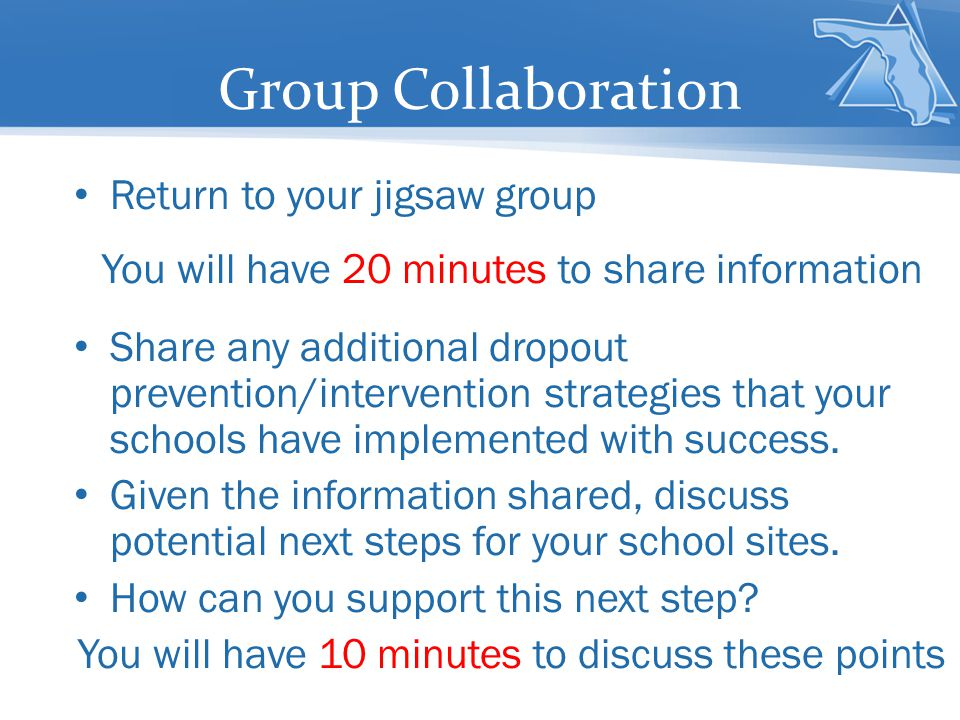 Group Collaboration Return to your jigsaw group