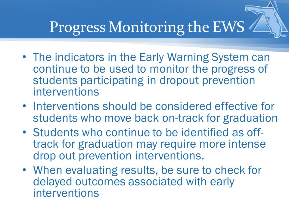 Progress Monitoring the EWS