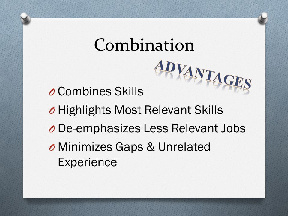 Combination Advantages Combines Skills Highlights Most Relevant Skills