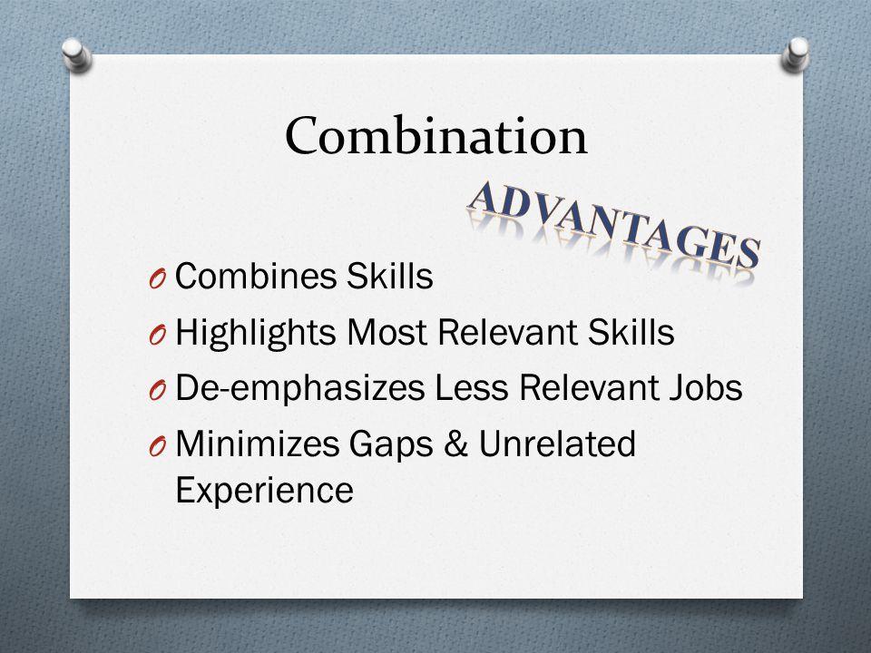 Combination Advantages Combines Skills Highlights Most Relevant Skills