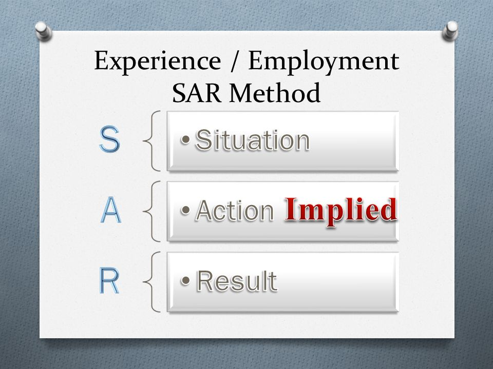 Experience / Employment SAR Method