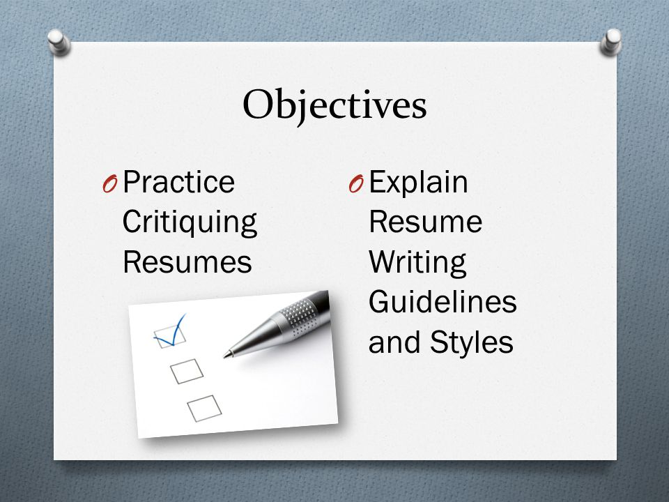 Objectives Practice Critiquing Resumes