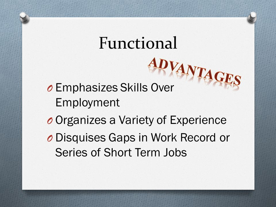 Functional Advantages Emphasizes Skills Over Employment