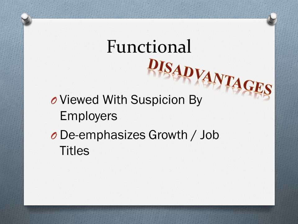 Functional Disadvantages Viewed With Suspicion By Employers