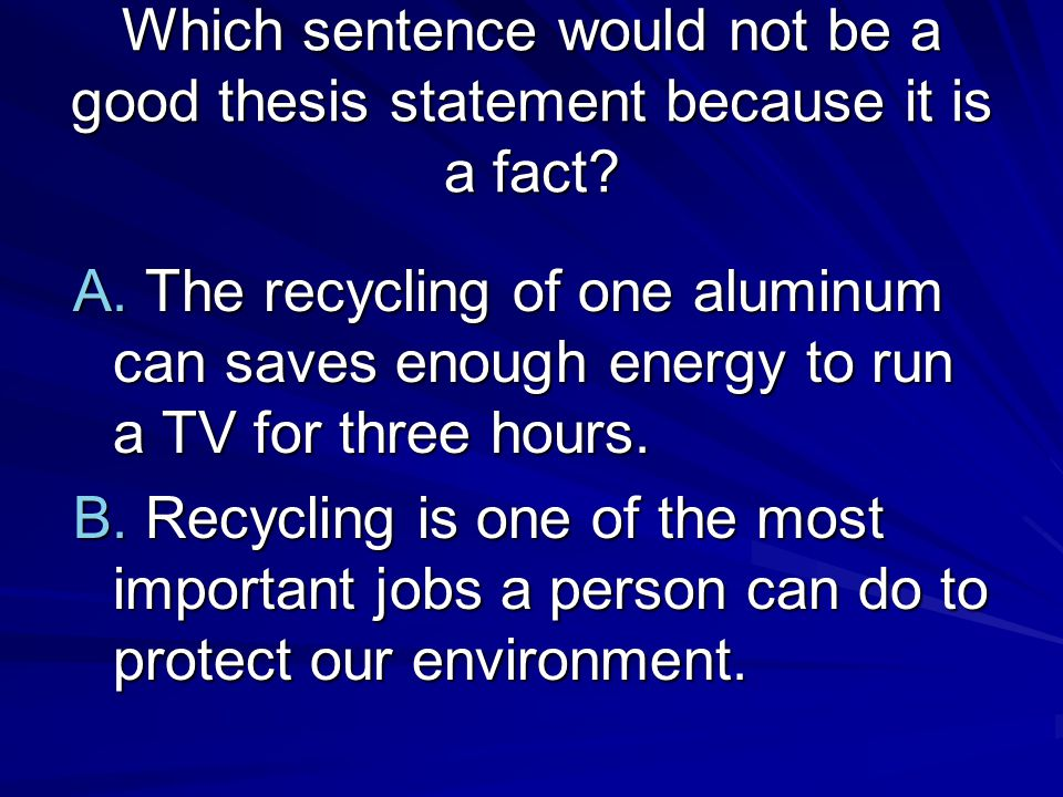 What is a good thesis statement for recycling