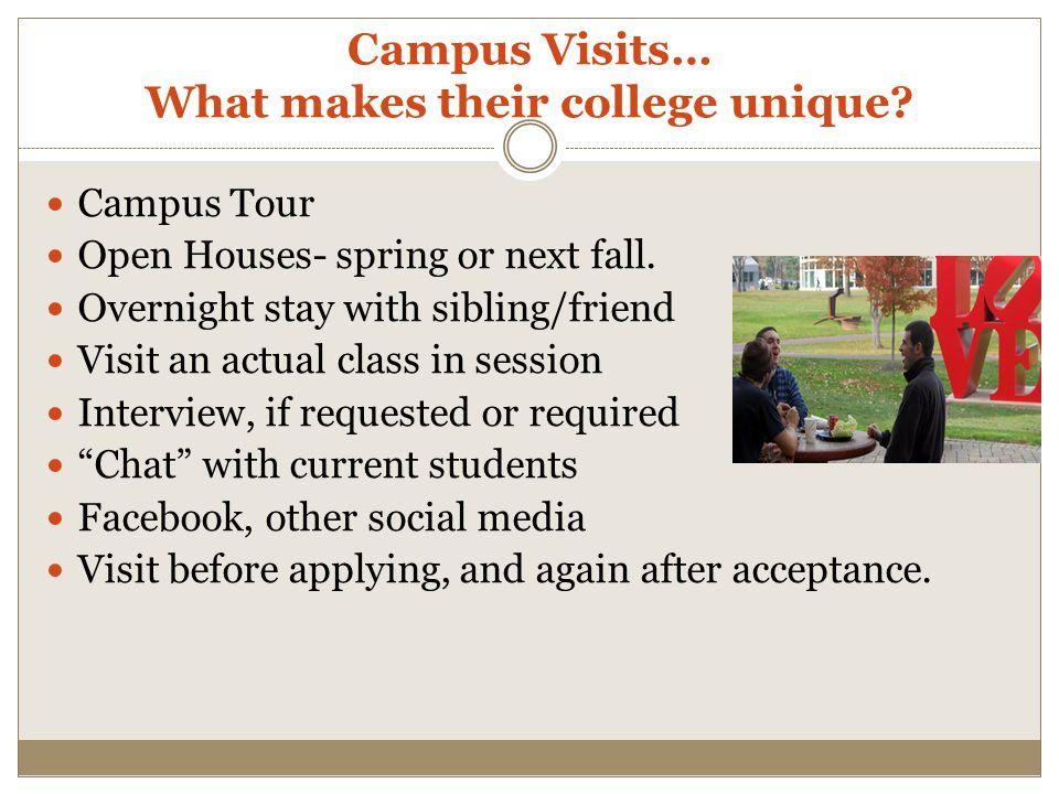 Campus Visits… What makes their college unique
