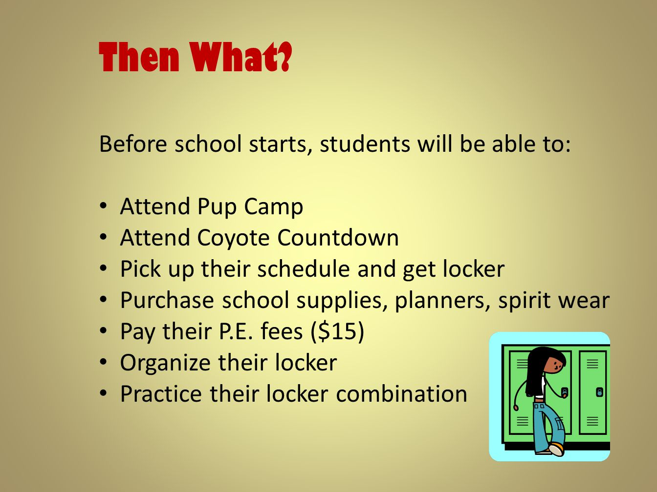 Then What Before school starts, students will be able to: