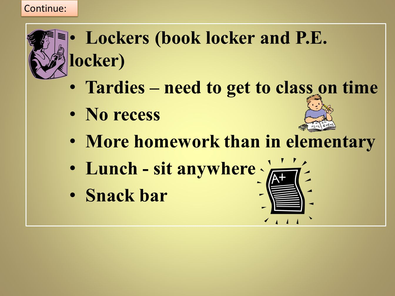 Lockers (book locker and P.E. locker)